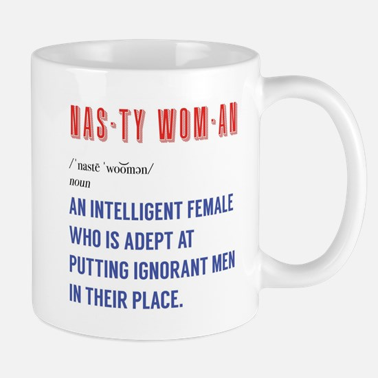 Women's March Nasty Woman Quote Mugs