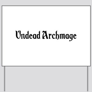 Undead Archmage Yard Sign