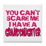 Scare Me - Granddaughter Tile Coaster