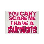 Scare Me - Granddaughter Rectangle Magnet