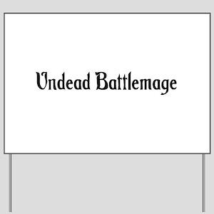 Undead Battlemage Yard Sign