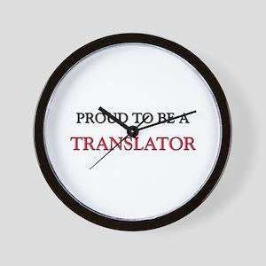 Proud to be a Translator Wall Clock