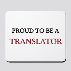 Proud to be a Translator Mousepad