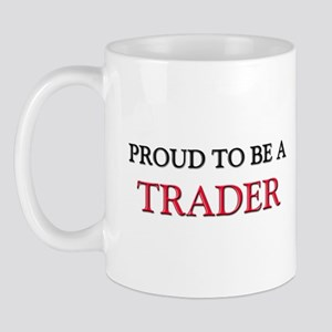 Proud to be a Trader Mug