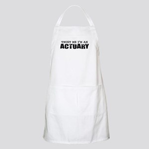 Trust Me I'm an Actuary BBQ Apron