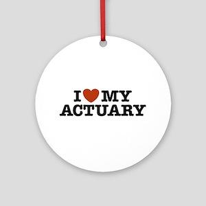 I Love My Actuary Ornament (Round)