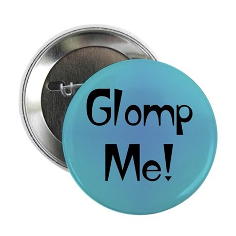 Glomp Me Button
