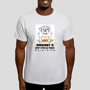 BullDog With Attitude Light T-Shirt