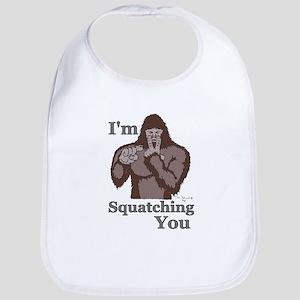 I'm Squatching You Bib