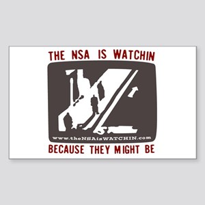 The NSA is WATCHIN Rectangle Sticker