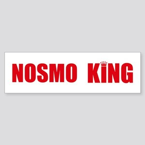 NOSMO KING - bumpersticker
