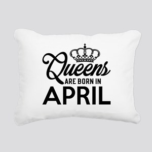 Queens Are Born In April Rectangular Canvas Pillow