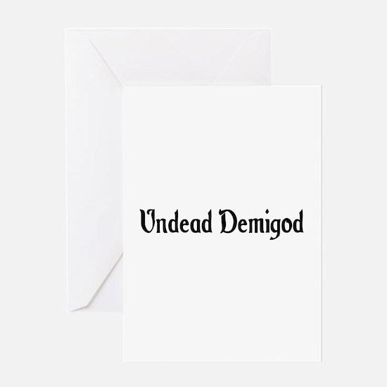 Undead Demigod Greeting Card