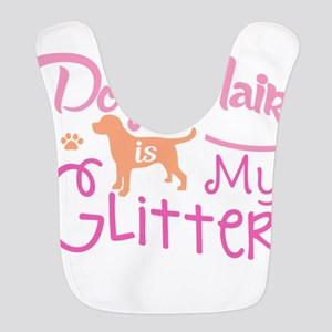 Dog Hair Is My Glitter T Shirt Polyester Baby Bib