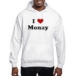 I Love Monay Hooded Sweatshirt