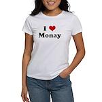 I Love Monay Women's T-Shirt