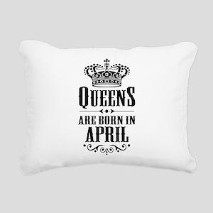 Queens Are Born In April Rectangular Canvas Pillow