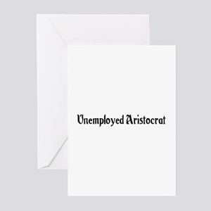 Unemployed Aristocrat Greeting Cards (Pk of 20)