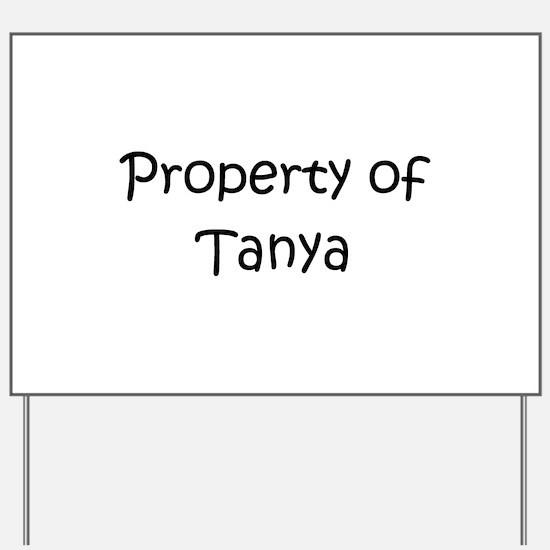 Cool Tanya Yard Sign