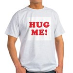 Hug Me Ash Grey T-Shirt