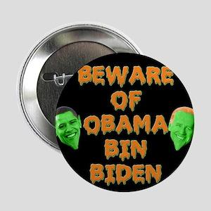 "Beware of Obama Bin Biden 2.25"" Button"