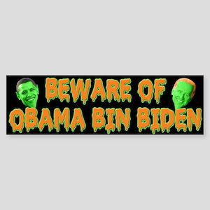 Beware of Obama Bin Biden Bumper Sticker