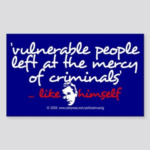 Criminals... like Bush Rectangle Sticker