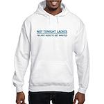 Not Tonight Ladies Hooded Sweatshirt
