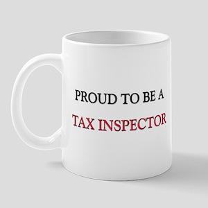 Proud to be a Tax Inspector Mug