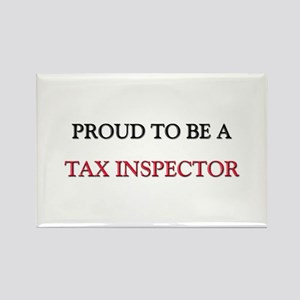Proud to be a Tax Inspector Rectangle Magnet