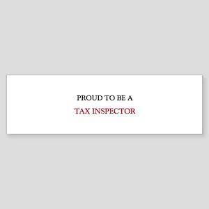 Proud to be a Tax Inspector Bumper Sticker