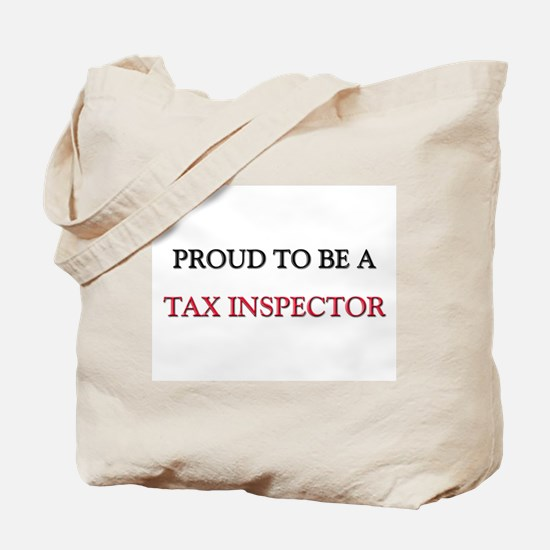 Proud to be a Tax Inspector Tote Bag