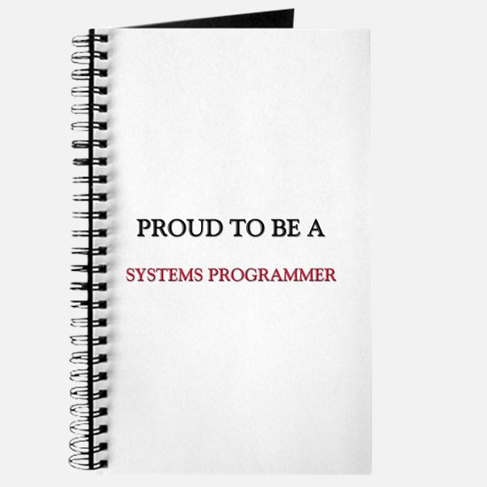 Proud to be a Systems Programmer Journal