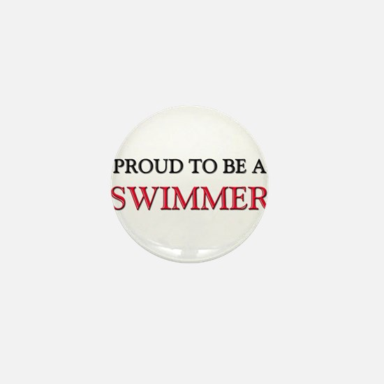 Proud to be a Swimmer Mini Button