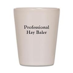 Professional Hay Baler Shot Glass