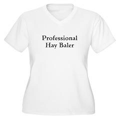 Professional Hay Baler Plus Size T-Shirt