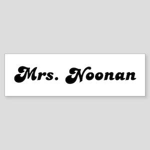 Mrs. Noonan Bumper Sticker