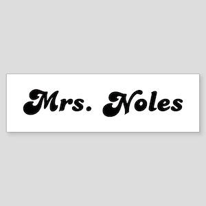 Mrs. Noles Bumper Sticker