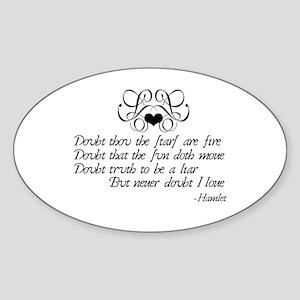 Never Doubt Ophelia Oval Sticker