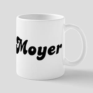 Mrs. Moyer Mug