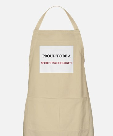 Proud to be a Sports Psychologist BBQ Apron