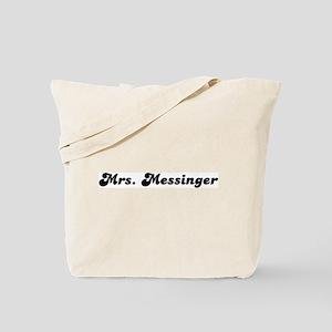 Mrs. Messinger Tote Bag