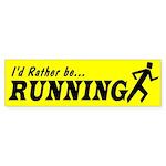 I'd Rather Be Running Bumper Sticker
