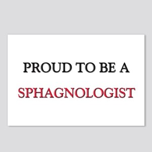 Proud to be a Sphagnologist Postcards (Package of