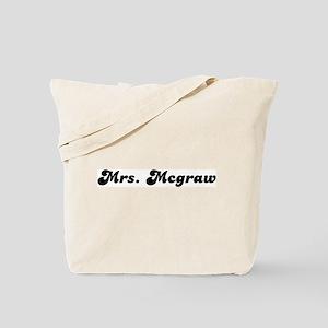 Mrs. Mcgraw Tote Bag