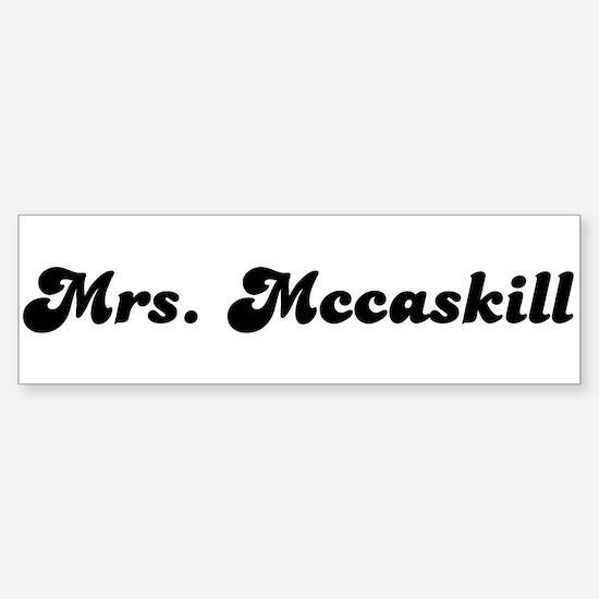 Mrs. Mccaskill Bumper Bumper Bumper Sticker