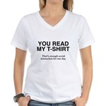You Read My T-Shirt Women's V-Neck T-Shirt