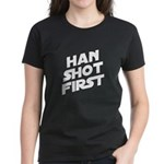 Han Shot First Women's Dark T-Shirt
