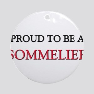 Proud to be a Sommelier Ornament (Round)