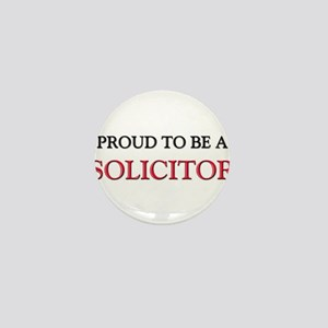 Proud to be a Solicitor Mini Button